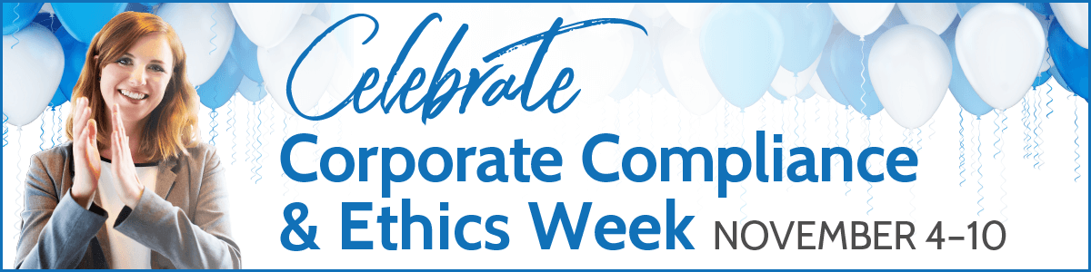 Celebrate Corporate Compliance and Ethics Week