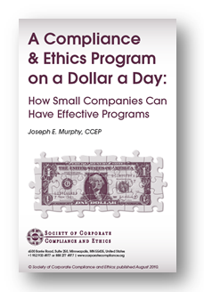 A Compliance & Ethics Program on a Dollar a Day: How Small Companies Can Have Effective Programs