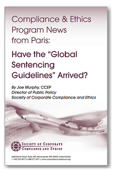 Compliance & Ethics Program News from Paris: Have the 'Global Sentencing Guidelines' Arrived?
